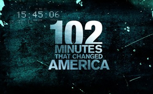 102 Minutes that changed America (VIDEO)
