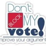 Don't block my vote