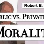 Public versus Private Morality