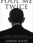 'Fool Me Twice': Obama's Shocking Plan