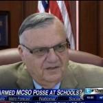Sheriff Joe Arpaio Armed Volunteers At Schools
