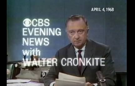How Walter Cronkite Could Calm Us In A Storm: Original Breaking News Of MLK's Death