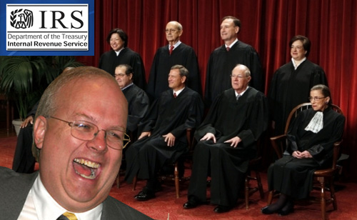 """The Bogus IRS """"Scandal"""" is an Actual Supreme Court Scandal"""