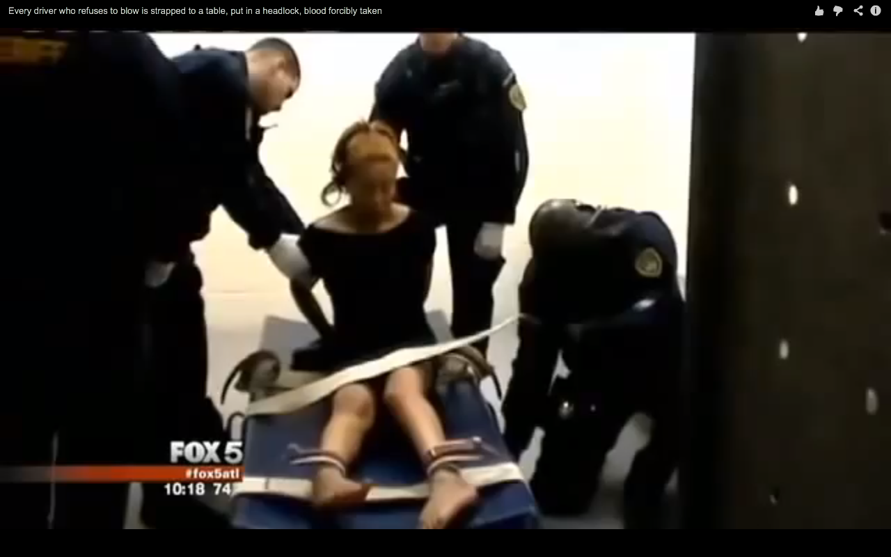 GA Police Strap Down & Forcibly Take Blood If You Refuse Breathalyzer (VIDEO)