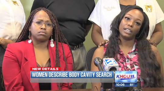 Texas: Where Illegal Body Cavity Searches Are A Fact Of Life