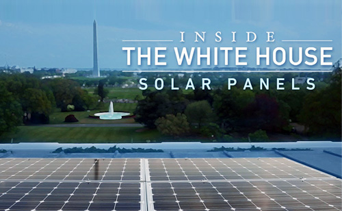 Inside the White House: Solar Panels (VIDEO)
