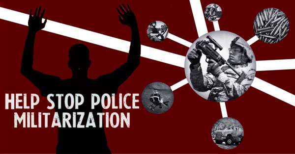 You Can Help Stop Police Militarization