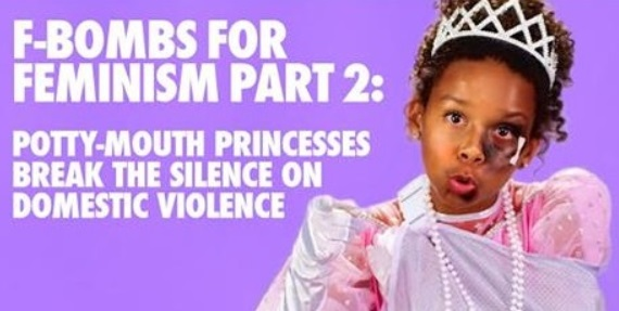 The Potty-Mouth Princesses Drop The F-BOMB For Domestic Violence Awareness (VIDEO)