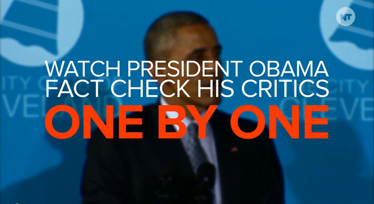 Watch President Obama Fact Check His Critics, One By One – VIDEO