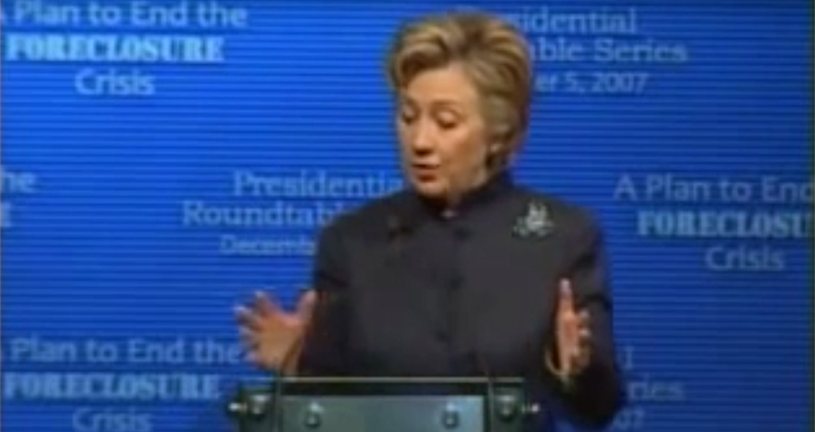Video Of Hillary Clinton Blaming Homeowners For The Financial Crisis Comes Out