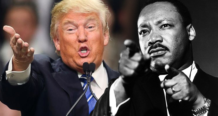 Trump's Asinine Martin Luther King, Jr. Comparison