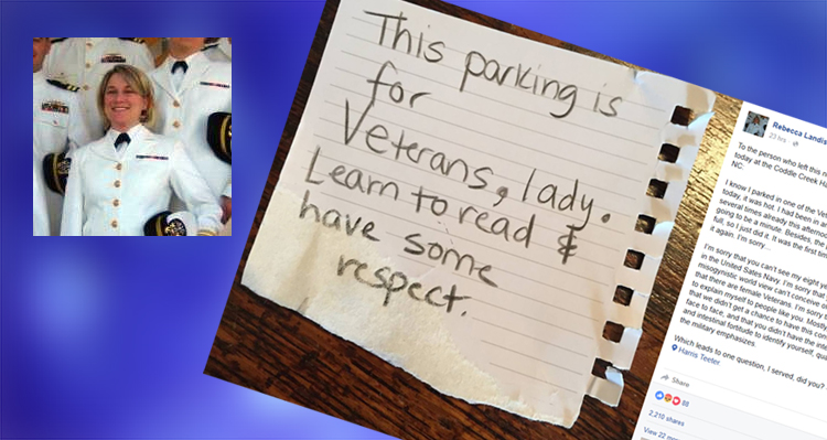 Navy Veteran Responds To Sexist Note After Parking In Spot Reserved For Veterans