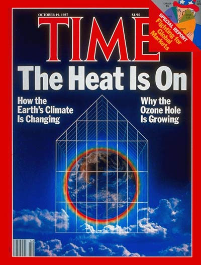 1987 Time Magazine cover on the hole in our ozone layer: The Heat Is On.