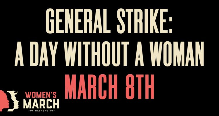 'A Day Without A Woman' General Strike Set For March 8