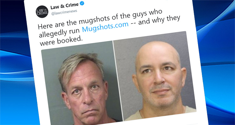 Owners Of Mugshot.com Receive A Dose Of Their Own Medicine
