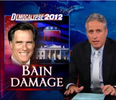 BAIN DAMAGE – Jon Stewart hits Romney hard this Monday