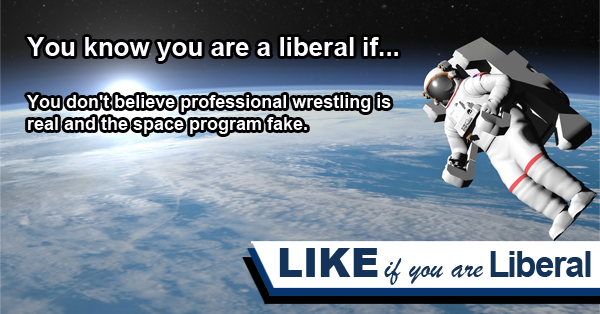You Know You Are A Liberal If…