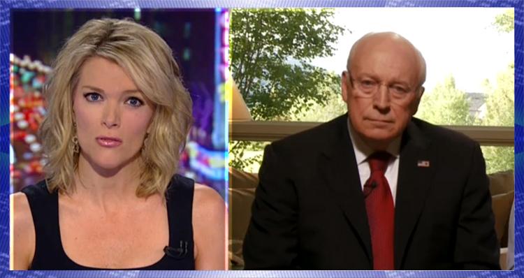 Megyn Kelly Shreds Warmonger Dick Cheney – VIDEO