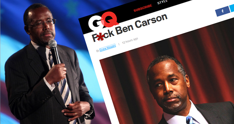 'F*ck Ben Carson' – That Time GQ Blasted Ben Carson With A Racy Headline