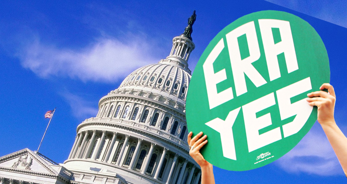Why We Need To Pass The Equal Rights Amendment