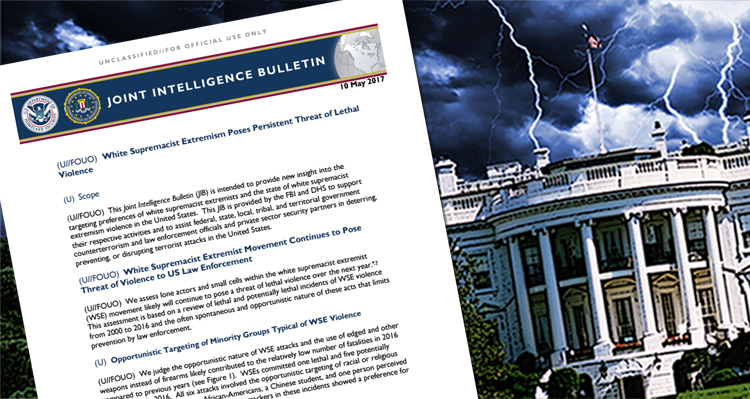 FBI And DHS Warned White House Of 'Lethal Violence' From White Supremacist Groups Months Ago