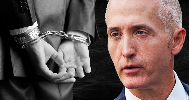 It's Time For Trey Gowdy To Learn The Wages Of His Crimes And Misdemeanors