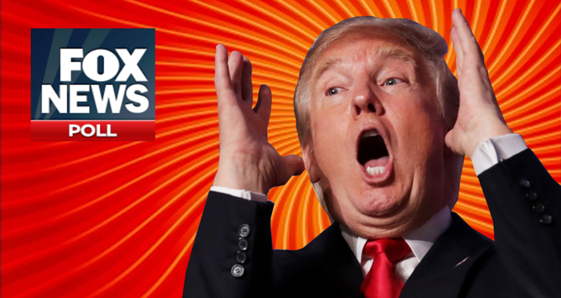 Trump Is Going To Flip Out When He Sees The Latest Fox News Poll