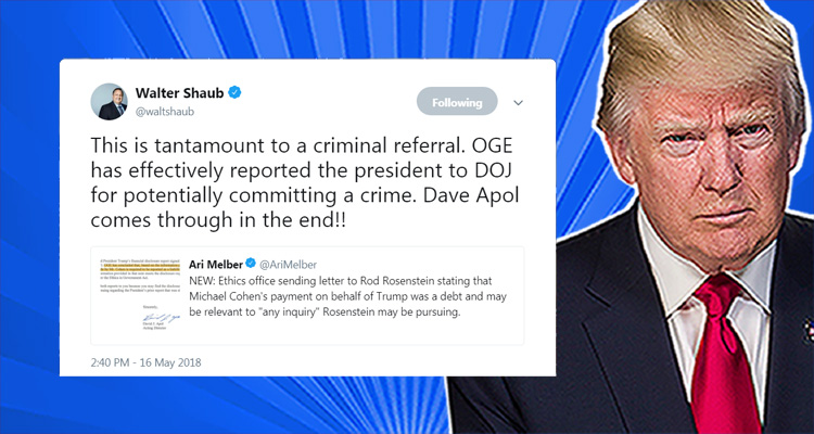 Criminal Referral 'Effectively Reported' To Department Of Justice Regarding Trump By Office of Government Ethics